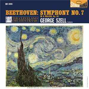Beethoven, George Szell, The Cleveland Orchestra - Beethoven: Symphony No. 7 MP3 FLAC