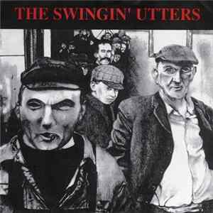 Swingin' Utters - No Eager Men MP3 FLAC