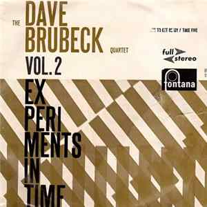 The Dave Brubeck Quartet - Experiments In Time - Vol. 2 MP3 FLAC