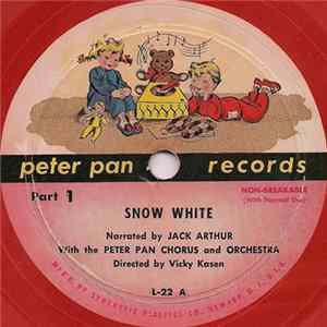 Jack Arthur With The Peter Pan Chorus And Orchestra, Peter Pan Players - Snow White MP3 FLAC