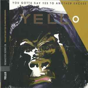 Yello - You Gotta Say Yes To Another Excess MP3 FLAC