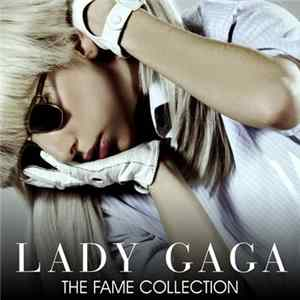 Lady Gaga - The Fame Collection MP3 FLAC