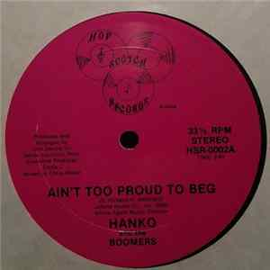 Hanko and the Boomers - Ain't Too Proud To Beg/But It's Alright MP3 FLAC