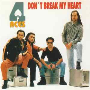 4 Aces - Don't Break My Heart MP3 FLAC
