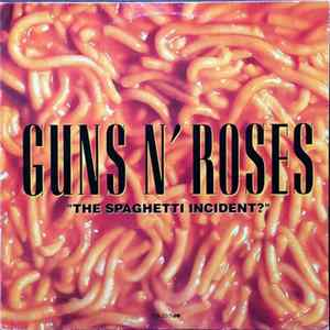 "Guns N' Roses - ""The Spaghetti Incident?"" MP3 FLAC"