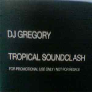 DJ Gregory - Tropical Soundclash MP3 FLAC