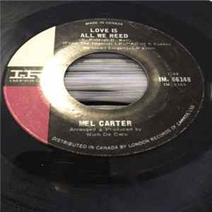 Mel Carter - Love Is All We Need / I Wish I Didn't Love You So MP3 FLAC