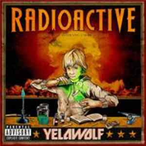 Yelawolf - Radioactive MP3 FLAC