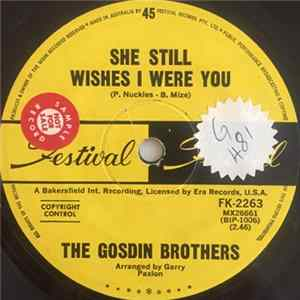 The Gosdin Brothers - She Still Wishes I Were You / There Must Be A Someone (I Can Turn To) MP3 FLAC