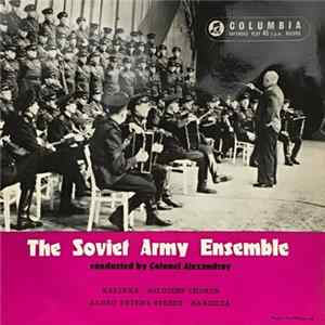 The Soviet Army Ensemble - The Soviet Army Ensemble Conducted By Colonel Alexandrov - Kalinka MP3 FLAC