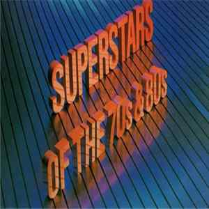 Various - Superstars Of The 70s & 80s MP3 FLAC