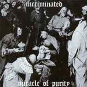 Incriminated - Miracle Of Purity MP3 FLAC